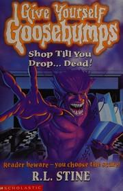 Shop Till You Drop...Dead!