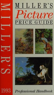 Miller's Picture Price Guide 1993 by Judith Miller, Madeleine Marsh, Martin Miller, Martin Miller