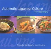 Cover of: Authentic Japanese Cuisine for Beginners