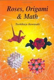 Cover of: Roses, Origami & Math