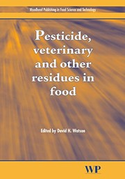 Cover of: Pesticide, Veterinary and Other Residues in Food | Watson, David