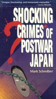 Cover of: Shocking crimes of postwar Japan | Mark Schreiber