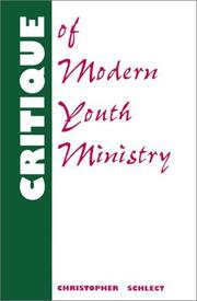 Cover of: Critique of Modern Youth Ministry | Chris Schlect