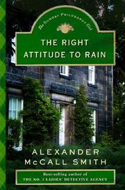 Cover of: The Right Attitude to Rain: An Isabel Dalhousie Novel (Isabel Dalhousie Mysteries)