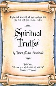 Cover of: Spiritual Truths | James Miller Pevehouse