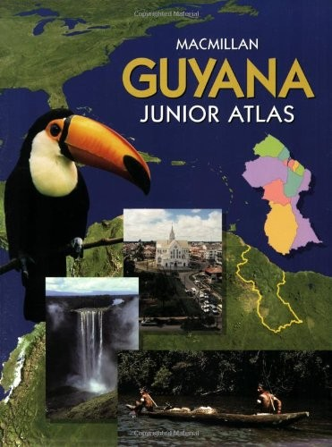Macmillan Guyana Junior Atlas by Bernard D