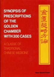 Synopsis of prescriptions of the golden chamber with 300 cases