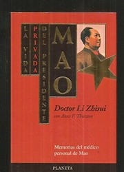 Cover of: La vida privada del presidente Mao | Doctor Li Zhisui con Anne F. Thurston