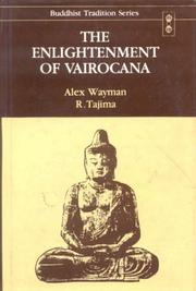 The Enlightenment of Vairocana: Book I, Study of the Vairocanabhisambodhitantra