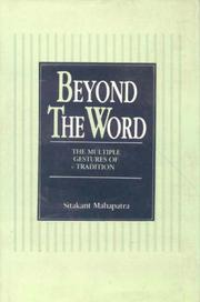 Cover of: Beyond the word: the multiple gestures of tradition