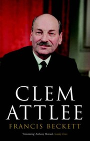 Cover of: Clem Attlee | Francis Beckett