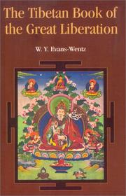 Cover of: The Tibetan Book of the Great Liberation