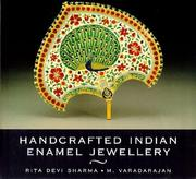 Cover of: Handcrafted Indian Enamel Jewellery | Rita Devi Sharma