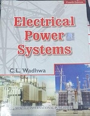 Cover of: Electrical Power Systems | C.L. Wadhwa