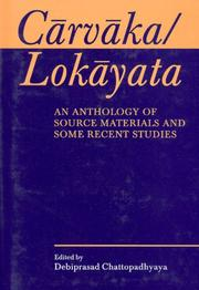 Cover of: Carvaka/Lokayata; An Anthology of Source Materials and Some Recent Studies | Debiprasad Chattopadhyaya