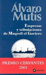 Cover of: Empresas Y Tribulaciones De Maqroll El Gaviero/maqroll's Ventures And Trubilations
