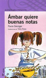 Cover of: Ámbar quiere buenas notas( Amber Brown Wants Extra Credit)