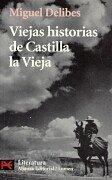 Cover of: Viejas historias de Castilla la vieja/ Old Stories of Old Castilla