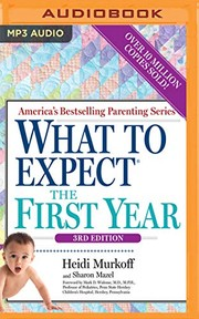 Cover of: What to Expect the First Year, 3rd Edition