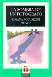 Cover of: La Sombra De Un Fotografo/the Shadow of a Photographer
