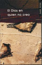 Cover of: El Dios En Quien No Creo/ the God I Do Not Believe in