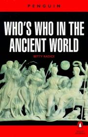 Who's who in the ancient world by Betty Radice