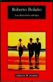 Cover of: Los Detectives Salvajes/the Savage Detectives