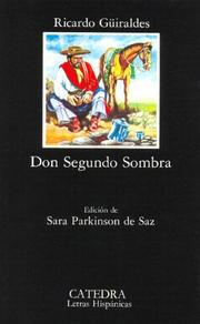 Cover of: Don Segundo Sombra / Mr Segundo Shade