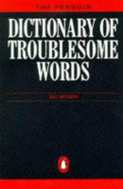 Cover of: Dictionary of Troublesome Words, The Penguin (Reference Books) | Bill Bryson