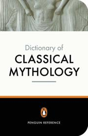 Cover of: The Penguin dictionary of classical mythology