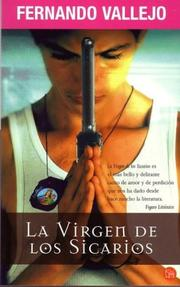 Cover of: La Virgen De Los Sicarios/our Lady of the Assassins