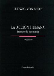 Cover of: La Accion Humana (Coleccion Club Siglo XXI)