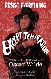 Resist Everything Except Temptation