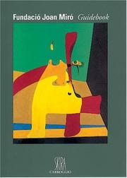 Cover of: Joan Miro Foundation Guidebook