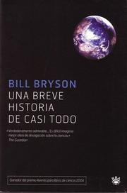 Cover of: Una breve historia de casi todo ( A Brief Story of Nearly Everything) (Bolsillo)