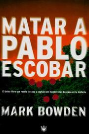 Cover of: Matar a Pablo Escobar/Killing Pablo