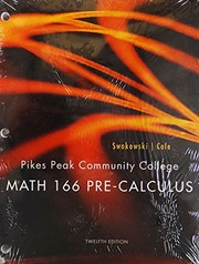Cover of: Math 166 Pre-calculus 12th Edition for Pikes Peak Community College | Cole Swokowski