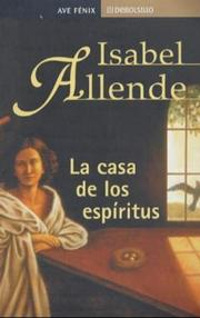 Cover of: La Casa De Los Espiritus / House of the Spirits