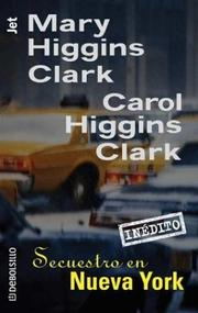 Cover of: Secuestro en Nueva York / Deck the Halls | Mary Higgins Clark