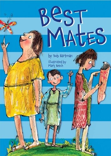 Best Mates by Bob Hartman, Mark Beech