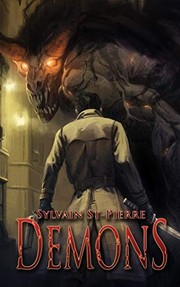 Cover of: Demons | Sylvain St-Pierre, Sean Gerace, Benjamin Mahir