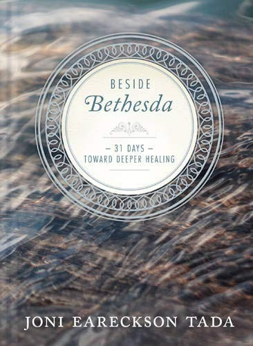 Beside Bethesda by Joni Eareckson Tada