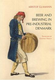 Cover of: Beer And Brewing in Pre-industrial Denmark