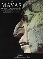 Cover of: The Mayas of the Classic Period | Ayala M. Falcon
