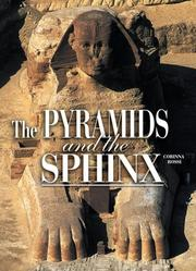 Cover of: The Pyramids and the Sphinx (Egyptian Treasures S.) | Corinna Rossi