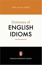 Cover of: The Penguin dictionary of English idioms | Daphne M. Gulland
