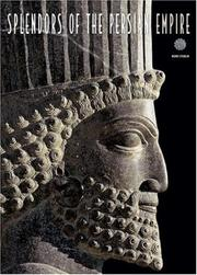 Cover of: Splendors of the Persian Empire (Timeless Treasures)