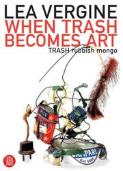 Cover of: When trash becomes art
