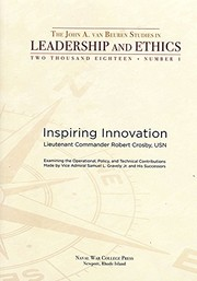 Cover of: Inspiring Innovation : Examining The Operational Policy And Technical Contributions Made By Vice Admiral Samuel L. Gravely Jr and his Successors