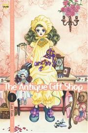 Cover of: The Antique Gift Shop Volume 1 (Antique Gift Shop) | Eunice Lee